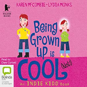 Being Grown Up Is Cool (Not!) Audiobook