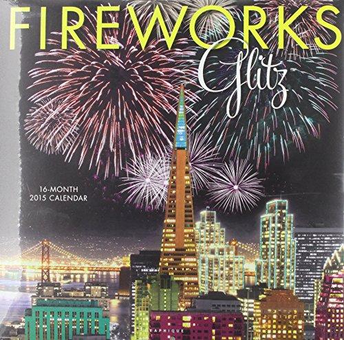 Fireworks Glitz 2015 Calendar PDF Download Free