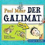 Der Galimat und ich | Paul Maar