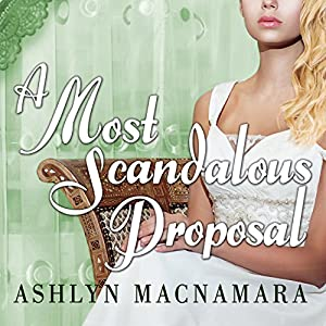 A Most Scandalous Proposal Audiobook