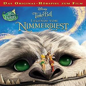 Tinkerbell und die Legende vom Nimmerbiest Hörspiel