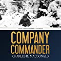 Company Commander Audiobook by Charles B. MacDonald Narrated by Tristan Morris