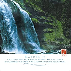 Pure Nature (Nature IV - Naturger�usche) (Pure Sounds of Nature: Water, Thunderstorms, Birds, Crashing Sea...)