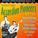 Mexican-American Border Music, Vol. 3: Norte�o And Tejano Accordion Pioneers ~ Norteno & Tejano...