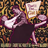 That'll Flat Git It! Vol. 22: Rockabilly From The Vaults Of Columbia Records