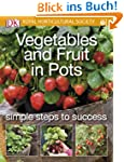 Vegetables and Fruit in Pots (RHS Sim...