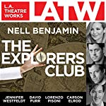 The Explorers Club | Nell Benjamin