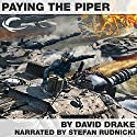 Paying the Piper: Hammer's Slammers Series (       UNABRIDGED) by David Drake Narrated by Stefan Rudnicki