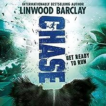 Chase | Livre audio Auteur(s) : Linwood Barclay Narrateur(s) : Adam Sims