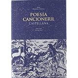 Poesía cancioneril castellana (Nuestros clásicos)