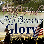 No Greater Glory | [Cindy Nord]