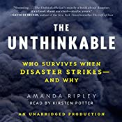 The Unthinkable: Who Survives When Disaster Strikes - and Why | [Amanda Ripley]