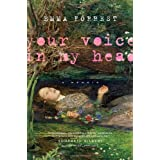 Your Voice in My Headby Emma Forrest