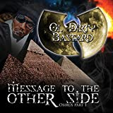 Message To The Other Side (Osirus Pt. 1) [Explicit]