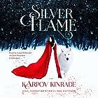 Silver Flame Hörbuch von Karpov Kinrade Gesprochen von: Laurel Schroeder, Joel Froomkin