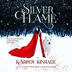 Silver Flame | Karpov Kinrade