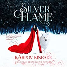 Silver Flame Audiobook by Karpov Kinrade Narrated by Laurel Schroeder, Joel Froomkin