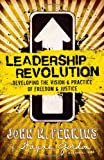 Leadership Revolution: Developing the Vision & Practice of Freedom & Justice (0830764003) by Perkins, John M.