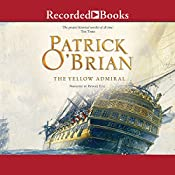 The Yellow Admiral: Aubrey/Maturin Series, Book 18 | Patrick O'Brian