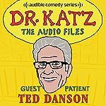 Ep. 6: Ted Danson | Jonathan Katz,Ted Danson,Rick Overton,Laura Silverman
