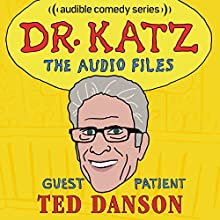 Ep. 6: Ted Danson Radio/TV Program by Jonathan Katz, Ted Danson, Rick Overton, Laura Silverman Narrated by Jonathan Katz, Ted Danson, Rick Overton, Laura Silverman