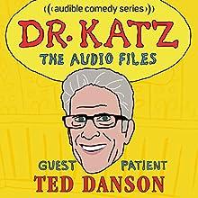 Ep. 6: Ted Danson Radio/TV Program by Jonathan Katz, Ted Danson, Rick Overton, Laura Silverman Narrated by Jonathan Katz, Ted Danson, Rick Overton, Laura Silverman
