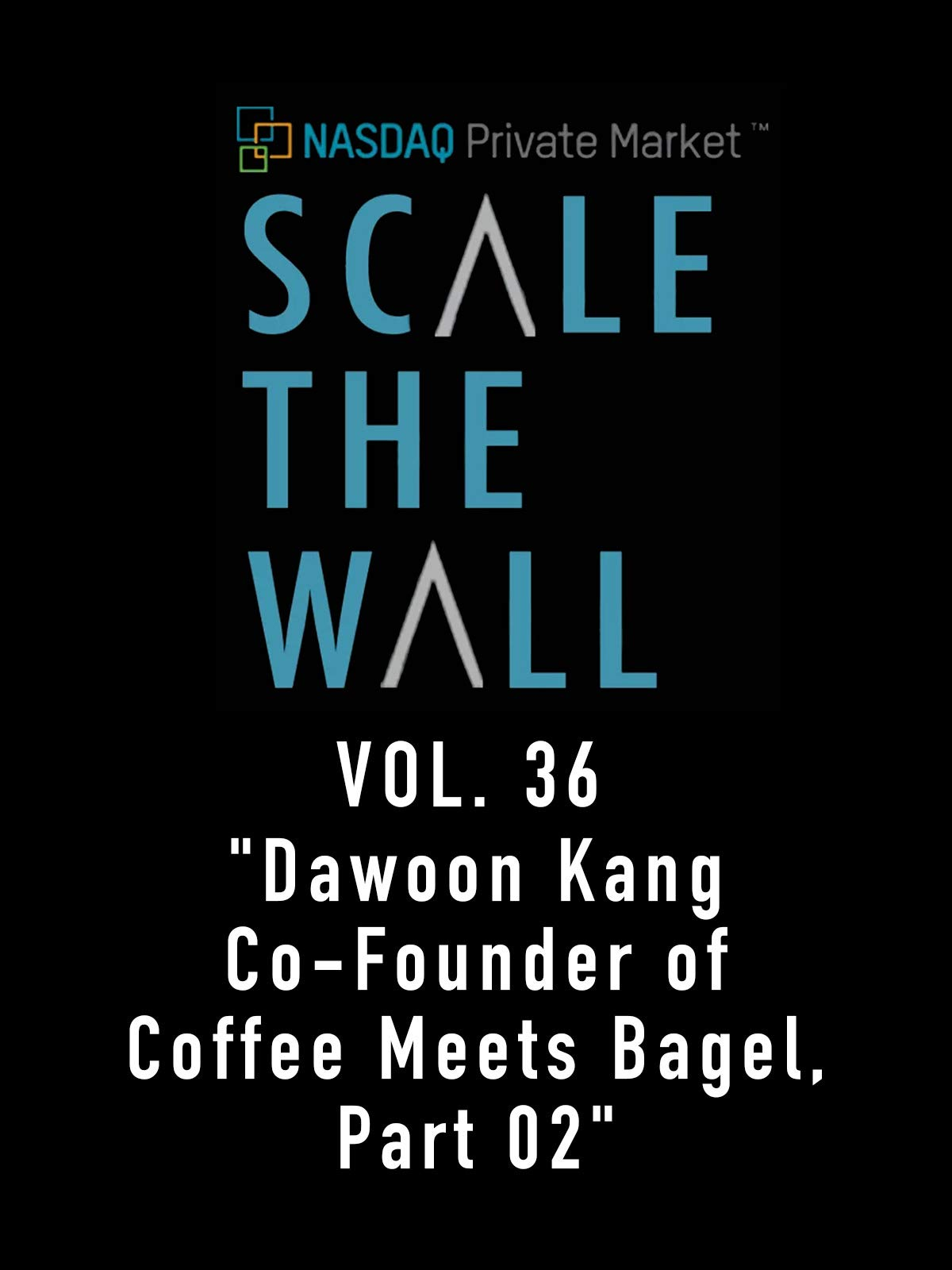 Scale the Wall Vol. 36
