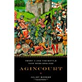 Agincourt: Henry V and the Battle That Made Englandby Juliet R. V. Barker