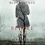 Before He Covets: A Mackenzie White Mystery, Book 3   Blake Pierce