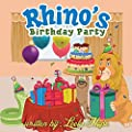 Childrens Book:Rhino's Birthday Party (funny bedtime story collection Beginner readers Stories for Children illustrated picture book for Early reader)