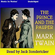 The Prince and the Pauper (       UNABRIDGED) by Mark Twain Narrated by Jack Sondericker