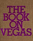 The Book on Vegas (0972778888) by Hickey, Dave