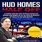 HUD Homes Half Off! Hörbuch von Larry H. Goins Gesprochen von: Larry H. Goins