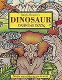 Ralph Masiello's Dinosaur Drawing Book (Ralph Masiello's Drawing Books) (157091527X) by Masiello, Ralph