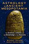 Astrology in Ancient Mesopotamia: The...