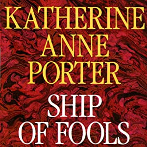 Ship of Fools | [Katherine Anne Porter]