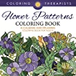Flower Patterns Coloring Book - A Calming And Relaxing Coloring Book For Adults (Flower Patterns and Art Book Series)