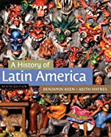 A History of Latin America by Keen