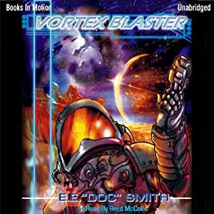 The Vortex Blaster: Lensman Series | [E. E. 'Doc' Smith]