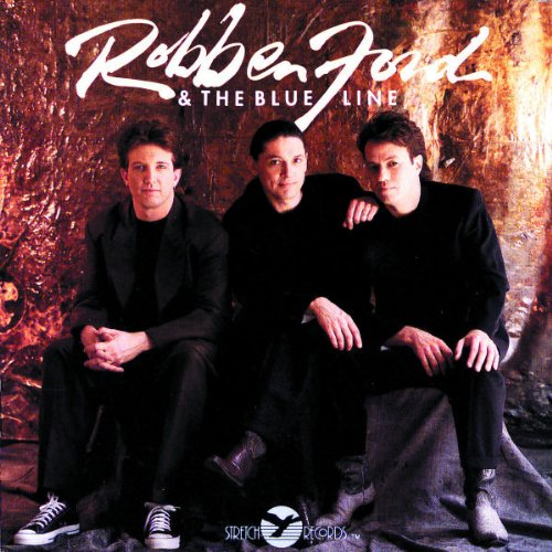 Robben Ford - Robben Ford & Blue Line - Zortam Music