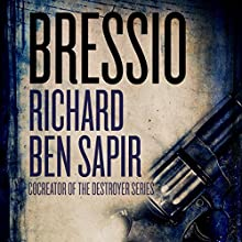 Bressio Audiobook by Richard Ben Sapir Narrated by Stephen Bel Davies