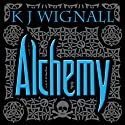 Alchemy: Mercian Trilogy, Book 2 (       UNABRIDGED) by K. J. Wignall Narrated by Carl Prekopp