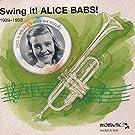 Swing It! Alice Babs! 1939-1953