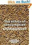 The ethics of consumption: The citize...