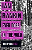 Even Dogs in the Wild: The New DI John Rebus