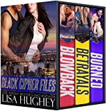 Black Cipher Files Box Set: (Blowback, Betrayals, and Burned)