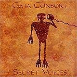 Secret Voices by Gaia Consort (2001-09-11)