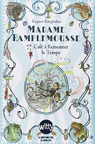 madame-pamplemousse-tome-2-madame-pamplemousse-et-le-cafe-a-remonter-le-temps