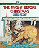 The Fright Before Christmas (Bunnicula and Friends) (0380704455) by Howe, James