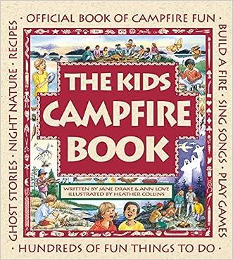 The Kids Campfire Book: Official Book of Campfire Fun (Family Fun)